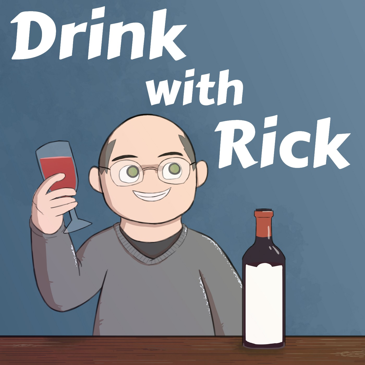 Drink With Rick
